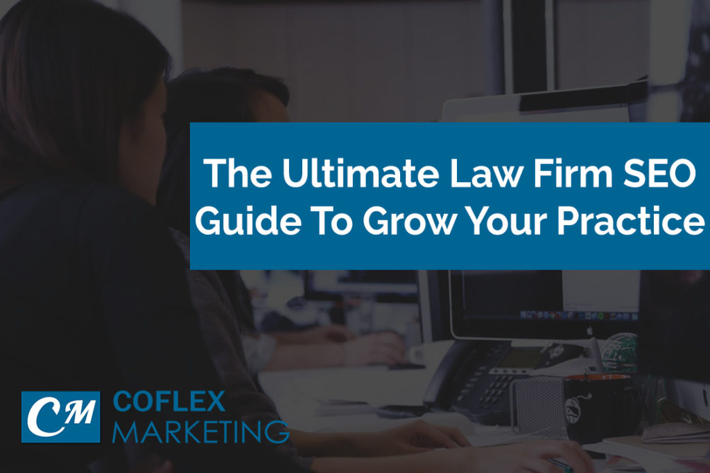 Law Firm SEO: The Ultimate Guide To SEO For Lawyers